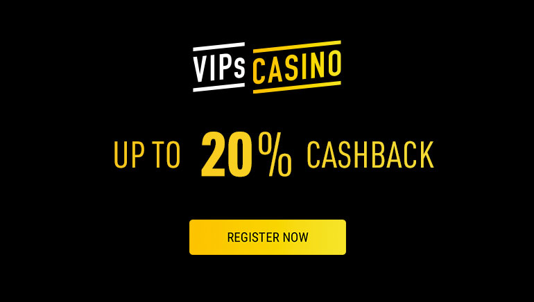 Up to 20% Weekly Cashback Available at VIPs Casino