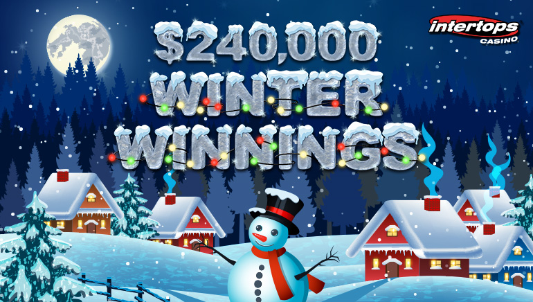 $240,000 Winter Winnings Bonus Contest At Intertops Casino