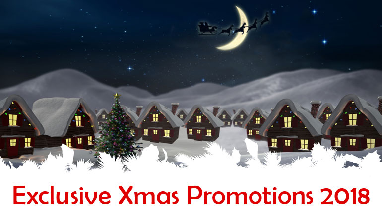 Exclusive Xmas Promotions 2018