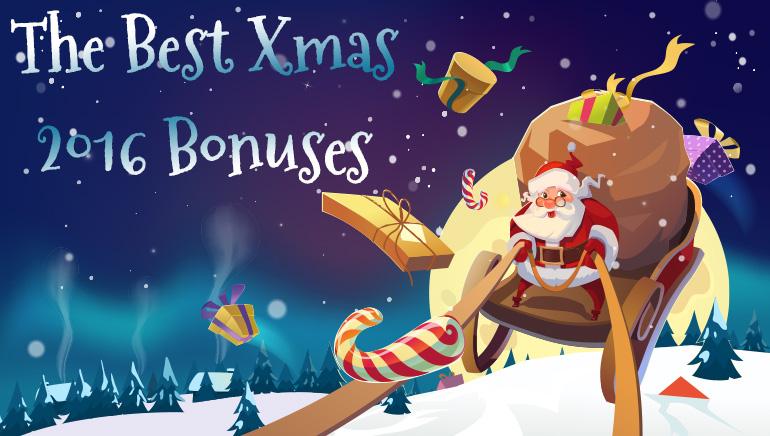 The Best Xmas 2016 Bonuses